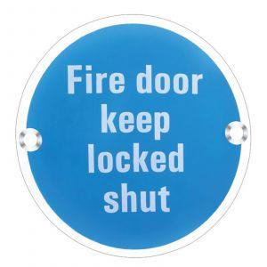 Signage - Fire Door Keep Locked Shut - Polished Stainless