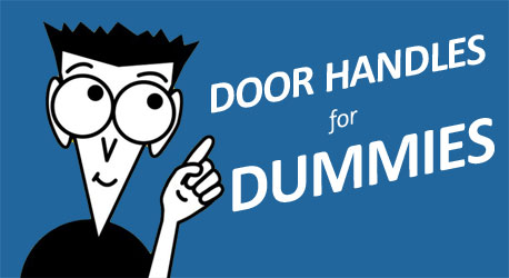 Door Handles for Dummies