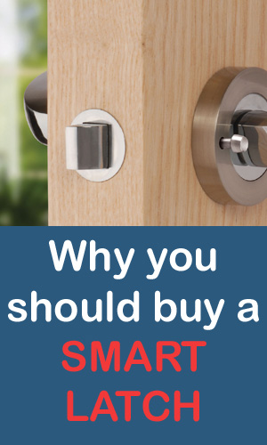 Smart Latch Why You Should Buy One